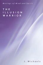 The Illusion Warrior
