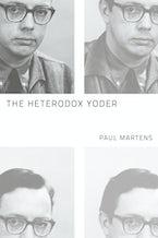 The Heterodox Yoder