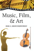 Music, Film, and Art