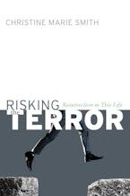 Risking the Terror