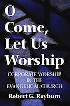 O Come, Let Us Worship