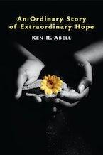 An Ordinary Story of Extraordinary Hope