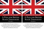 A Plea for British Black Theologies, 2 Volumes