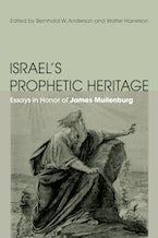 Israel's Prophetic Heritage