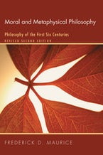 Moral and Metaphysical Philosophy