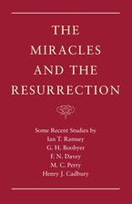 The Miracles and the Resurrection