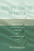 Origen's Treatise on Prayer
