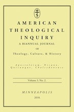 American Theological Inquiry, Volume Three, Issue Two