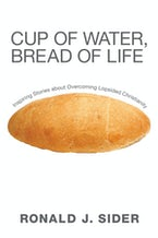 Cup of Water, Bread of Life