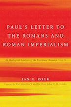 Paul's Letter to the Romans and Roman Imperialism
