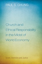 Church and Ethical Responsibility in the Midst of World Economy