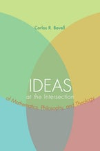 Ideas at the Intersection of Mathematics, Philosophy, and Theology