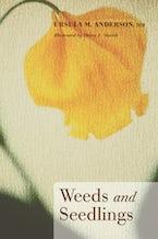 Weeds and Seedlings