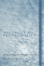 Actuality and Provisionality