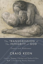 The Transgression of the Integrity of God