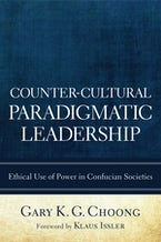 Counter-Cultural Paradigmatic Leadership