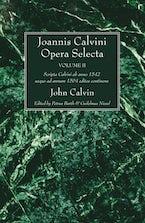 Joannis Calvini Opera Selecta, vol. II