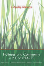 Holiness and Community in 2 Cor 6:14–7:1