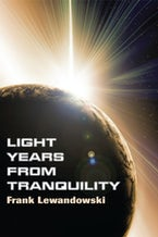 Light Years from Tranquility