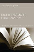 Matthew, Mark, Luke, and Paul