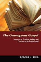The Courageous Gospel