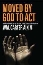Moved by God to Act