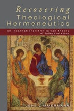 Recovering Theological Hermeneutics