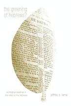 The Greening of Hebrews?