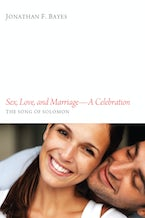 Sex, Love, and Marriage—A Celebration