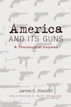 America and Its Guns