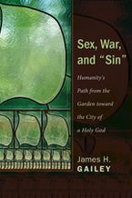 """Sex, War, and """"Sin"""""""