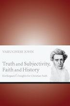 Truth and Subjectivity, Faith and History