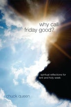 Why Call Friday Good?