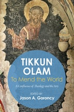 'Tikkun Olam' —To Mend the World