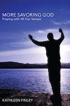 More Savoring God