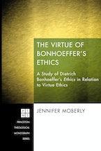 The Virtue of Bonhoeffer's Ethics