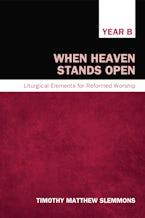 When Heaven Stands Open