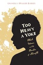 Too Heavy a Yoke