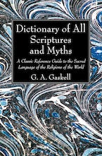 Dictionary of All Scriptures and Myths