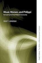 Ritual, Women, and Philippi