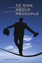 To Rise Above Principle