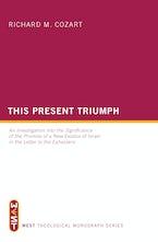 This Present Triumph