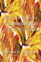 African Origins of Monotheism