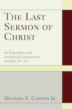 The Last Sermon of Christ