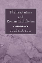 The Tractarians and Roman Catholicism
