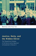 Justice, Unity, and the Hidden Christ