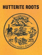 Hutterite Roots