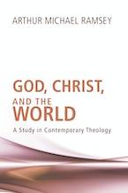 God, Christ, and the World