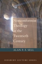 Nonconformist Theology in the Twentieth Century