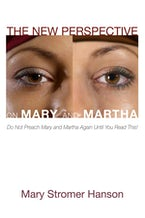 The New Perspective on Mary and Martha